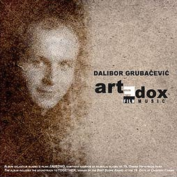 CD sountrack: Dalibor Grubačević: Artedox, Aquarius Records, 2011