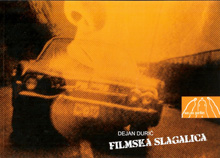 Dejan Durić, Filmska slagalica, Parnas, Rijeka, 2008.