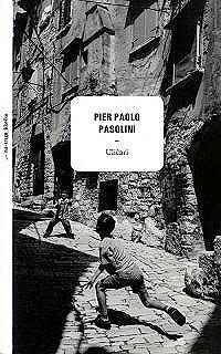 Pier Paolo Pasolini, Uličari, Disput/Hrvatsko filološko društvo, Zagreb, 2009.