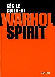 Cécile Guilbert, Warhol Spirit, Sandorf, Zagreb, 2009.